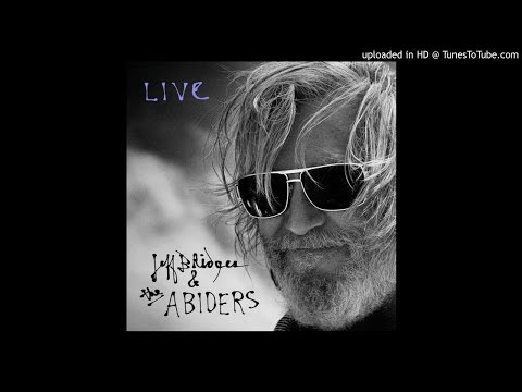 Jeff Bridges - To Live Is to Fly (Live)