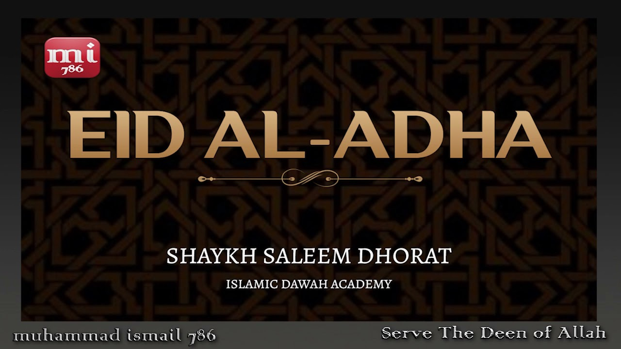 Shaykh Saleem Dhorat - Eid Al-Adha (1442)