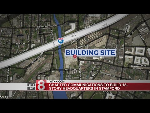 Charter Communications To Build 15-story Headquarters In Stamford