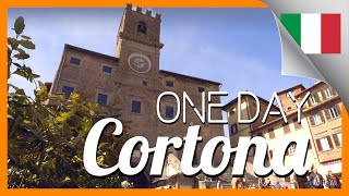 ONE DAY IN CORTONA