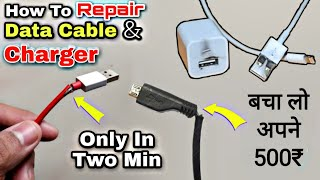 How to Repair Usb Cable (100% fix) ¦ How to Repair Charger Hindi