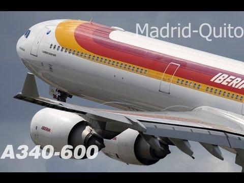 Airbus A340-600 Iberia [Flight Madrid - Quito] | HD