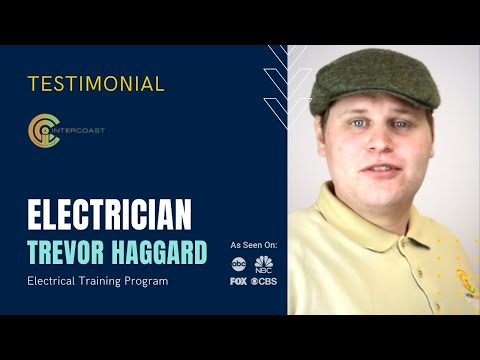 Electrician courses - Trade School Testimonial - Trevor Haggard - InterCoast Colleges California