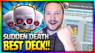 "NEW ""SUDDEN DEATH"" CHALLENGE!! - BEST 12 WIN DECK!! 12-0 Undefeated! - Clash Royale"
