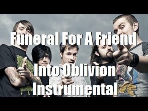 [Instrumental] Funeral For A Friend - Into Oblivion