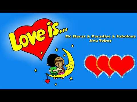 Mc Marat & Paradise & Fabolous - Jivu Toboy
