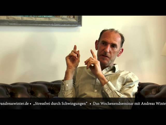 Stressfrei durch Schwingungen - Das Wochenendseminar mit Andreas Winter & Thomas Künne