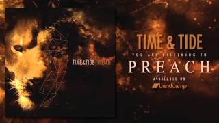 Time & Tide - PREACH (NEW SONG 2014)