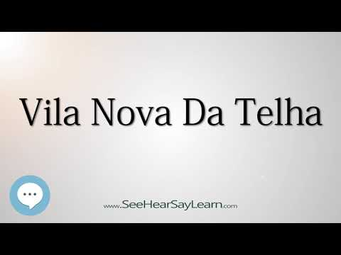 Vila Nova Da Telha (How to Pronounce Cities of the World)💬⭐🌍✅