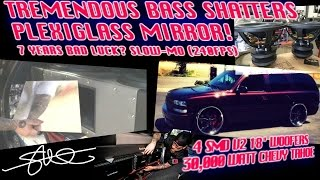 Tremendous Subwoofer BASS Shatters Plexi Mirror! - Bad Luck?- 4 18's 30,000 watts  Like a Wet Noodle