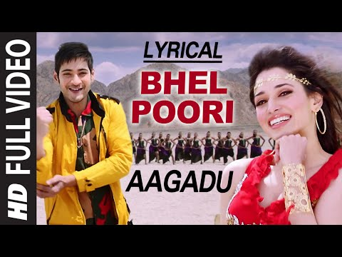 OFFICIAL Bhel Poori Full Video Song with Lyrics || Aagadu || Super Star Mahesh Babu, Tamannaah