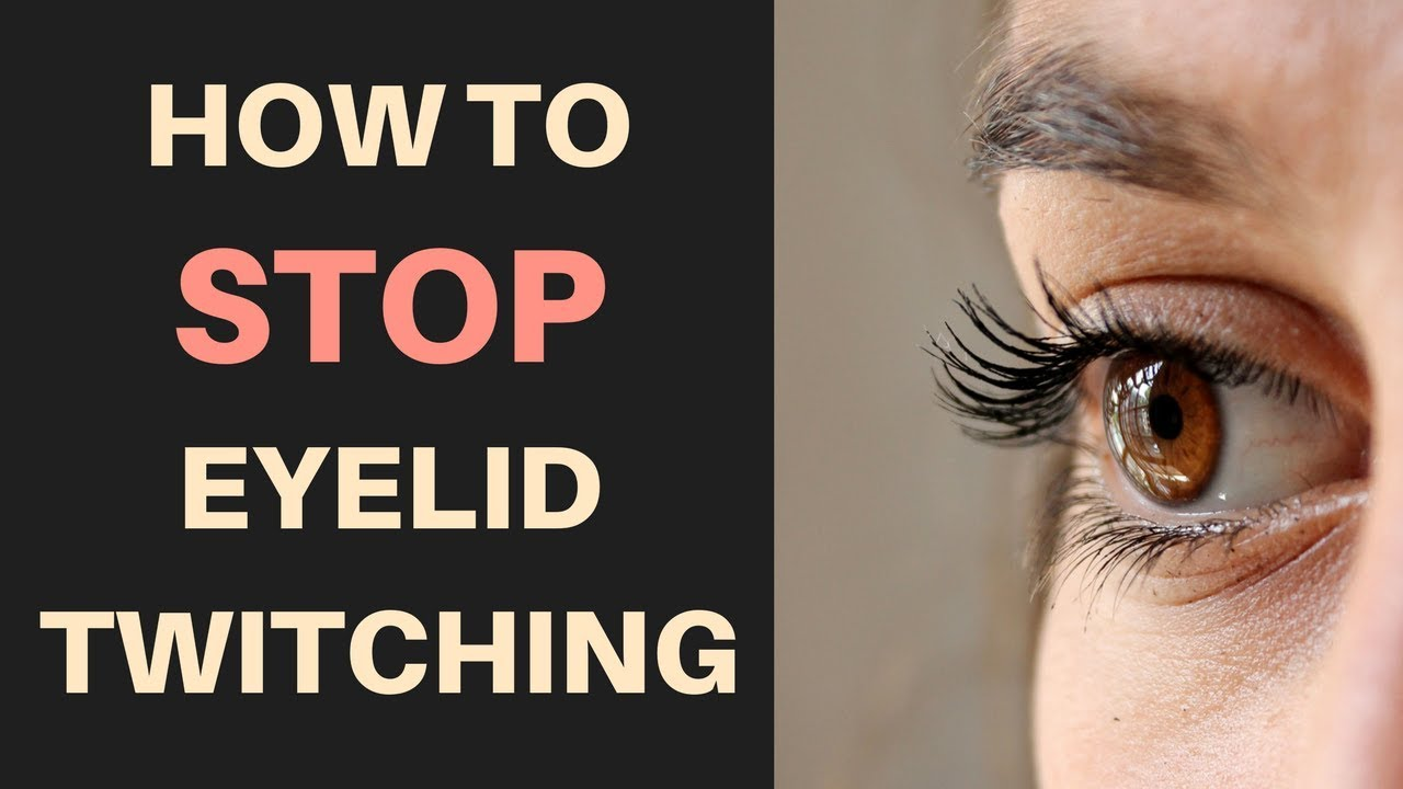 b26acfb4214 How To Stop Eyelid Twitching (Myokymia) And What Causes One Eye To Twitch