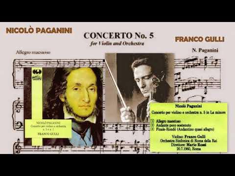 Niccolò Paganini: Violin Concerto in A minor, No.5, Franco Gulli (violin), rec. live 1960
