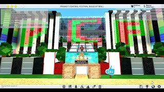 Roblox Theme Park Tycoon 2 : PCF PHUKET CENTRAL FESTIVAL BIGGEST MALL (Update)