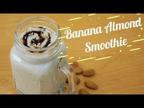 Banana Almond Smoothie | Banana Smoothie For Weight Gain | Protein Banana Smoothie | Almond Smoothie