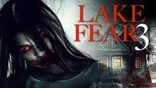Lake Fear 3 Trailer