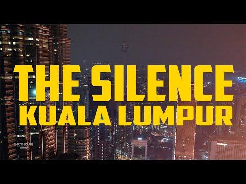THE SILENCE  KUALA LUMPUR - COVID 19