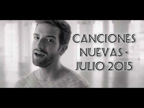Canciones Nuevas - Julio 2015