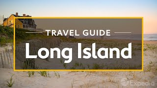 Long Island Vacation Travel Guide