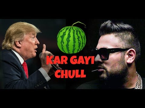 Trump sings 'Kar Gayi Chull'