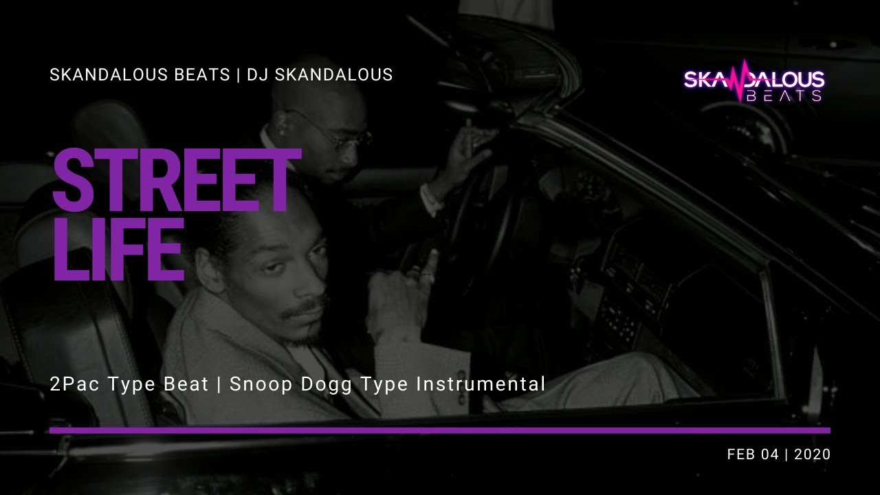 2Pac & Snoop Dogg - Street Life (2020 Instrumental Remake)