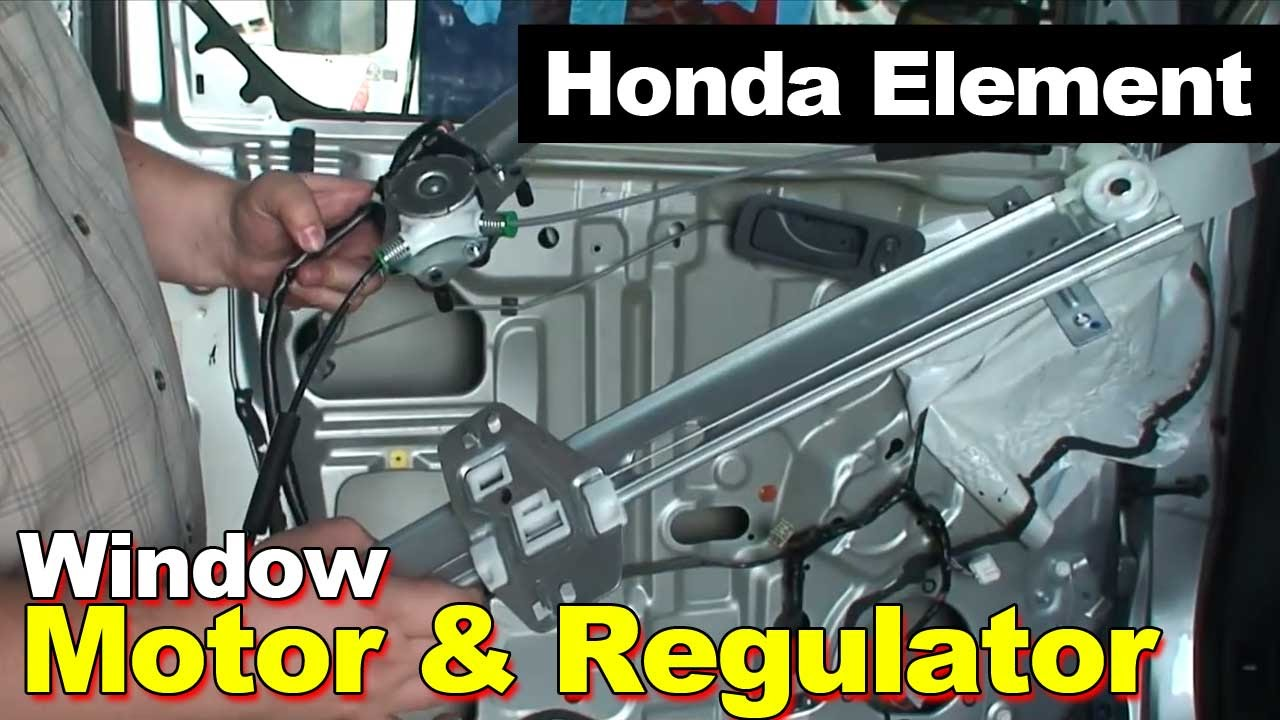 2003-2009 Honda Element Window Motor  U0026 Regulator