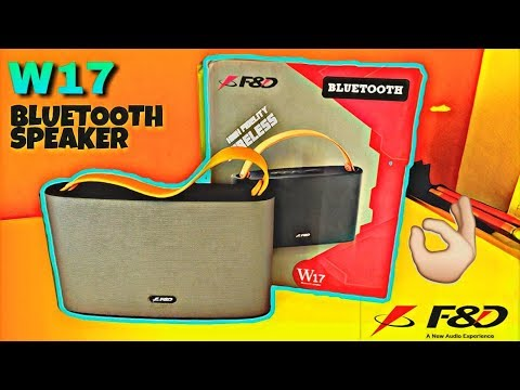 F&D W17 Wireless Bluetooth Speaker Unboxing & Review || Sound & Bass Test  by TECH With AJT