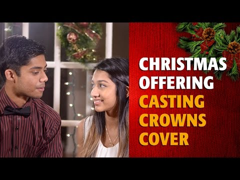Christmas Offering - Casting Crowns cover by Kevin Isaac and Melissa Joseph