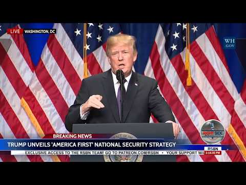 🔴WATCH: President Trump Speech: Unveils 'America First' National Security Strategy 121817