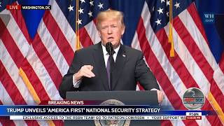 🔴WATCH: President Trump Speech: Unveils 'America First' National Security Strategy 12/18/17