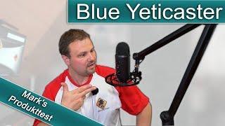 Blue Yeticaster / ausgepackt, angeschlossen, ausprobiert!