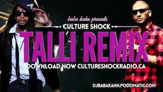 Baba Kahn Culture Shock Sunny Brown feat Lil Jon - Talli Remix NEW 2016