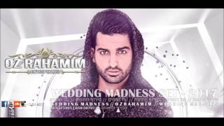 OZ RAHAMIM Wedding Madness Set 2017