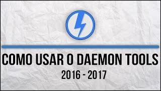Como usar o Daemon Tools - #2016/2017