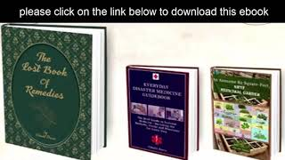 The Lost Book Of Remedies NEW- How to cure any disease naturally using common plants?