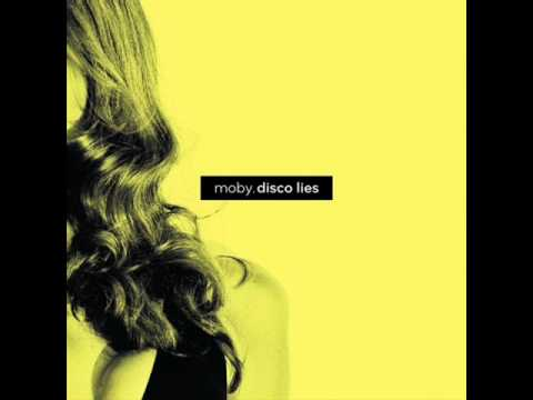 Moby - Disco Lies (Spencer & Hill Remix)