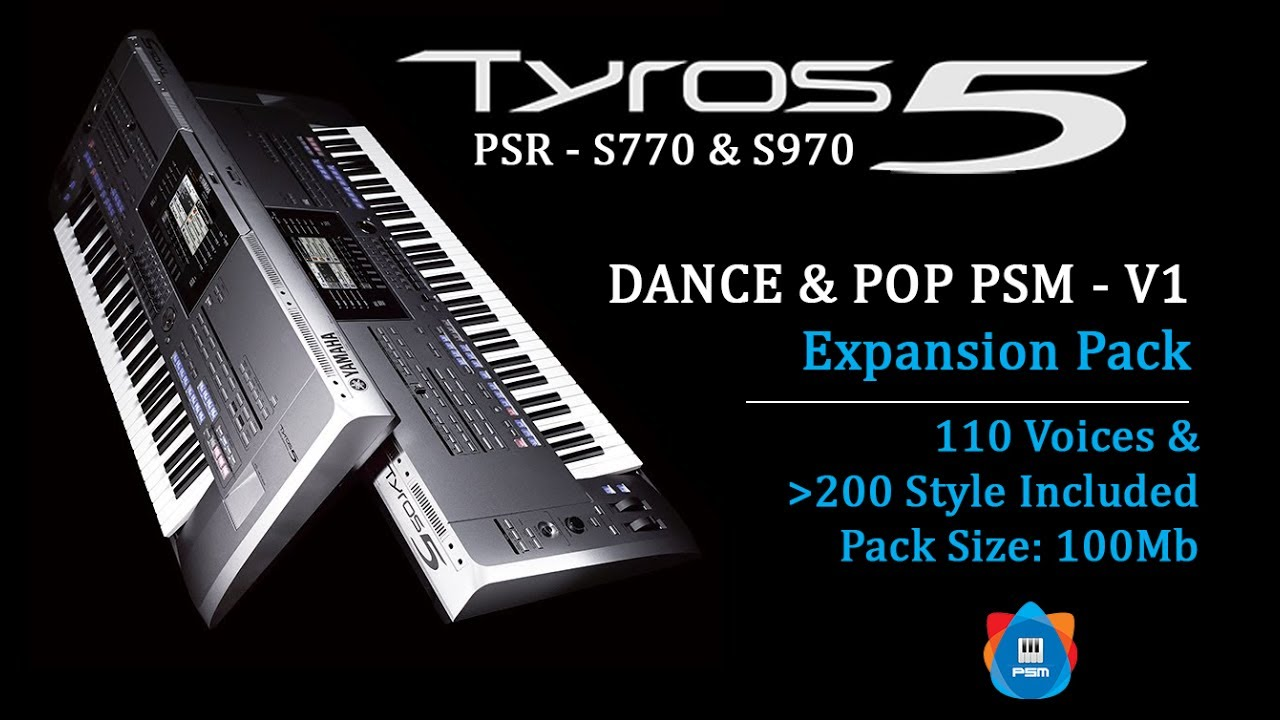 DANCE & POP - PSM V1| Expansion Pack for Yamaha Tyros 5, PSR