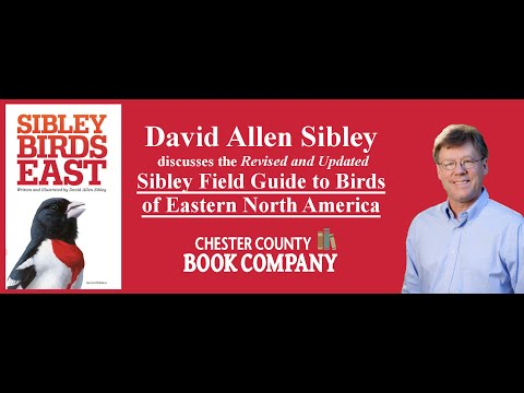 "David Allen Sibley discusses ""The Sibley Field Guide to Birds of Eastern North America"""