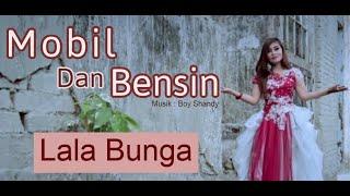 Download Mobil dan Bensin - Lala Bunga - Dangdut