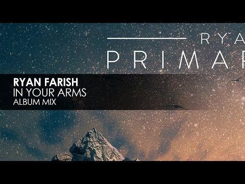 Ryan Farish - In Your Arms