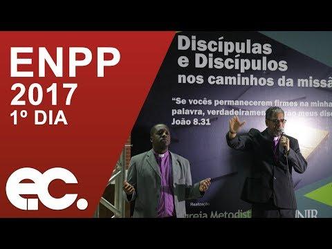 1º Dia Encontro Nacional de Pastoras e Pastores 2017