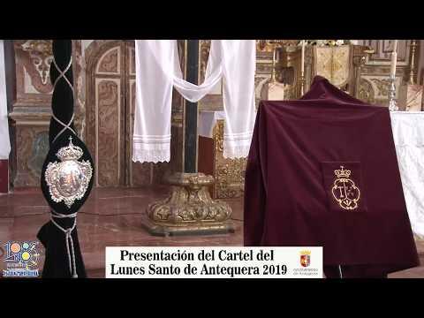 Presentaci�n Cartel Lunes Santo 2019 Antequera