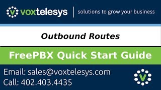 FreePBX Quick Start Guide - Outbound Routes