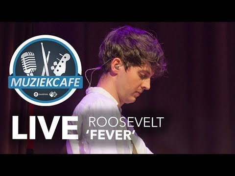 Roosevelt - 'Fever' live bij Muziekcafé