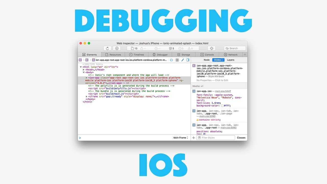 Debugging Ionic Applications When Deployed to an iOS Device