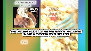 Day Mixing Mac & Chicken Salad 001 Stick A Finger In It And Call It A Tossed Macaroni Salad