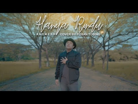 Andmesh - Hanya Rindu ( Cover Song By Posan Tobing )