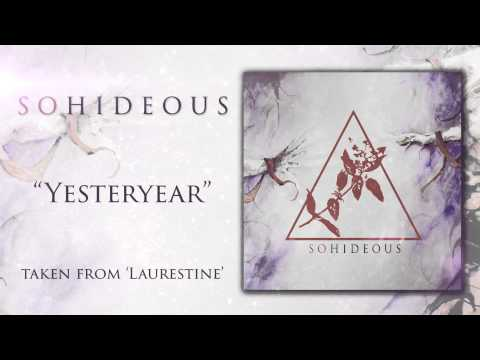 """So Hideous - """"Yesteryear"""" Official Track Video"""