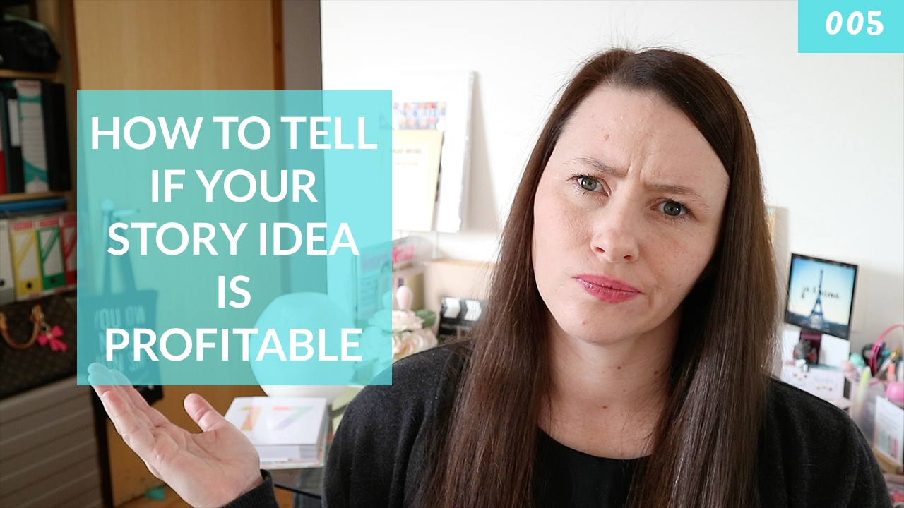 295a9a69a127 How to Tell if Your Story Idea is Profitable - Amelia D. Hay | Writing  Coach + Thriller Writer