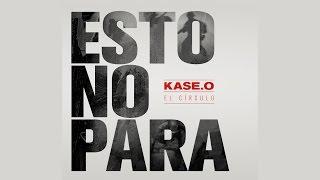 KASE.O - ESTO NO PARA (Prod. CASH FLOW) VideoLyric Oficial